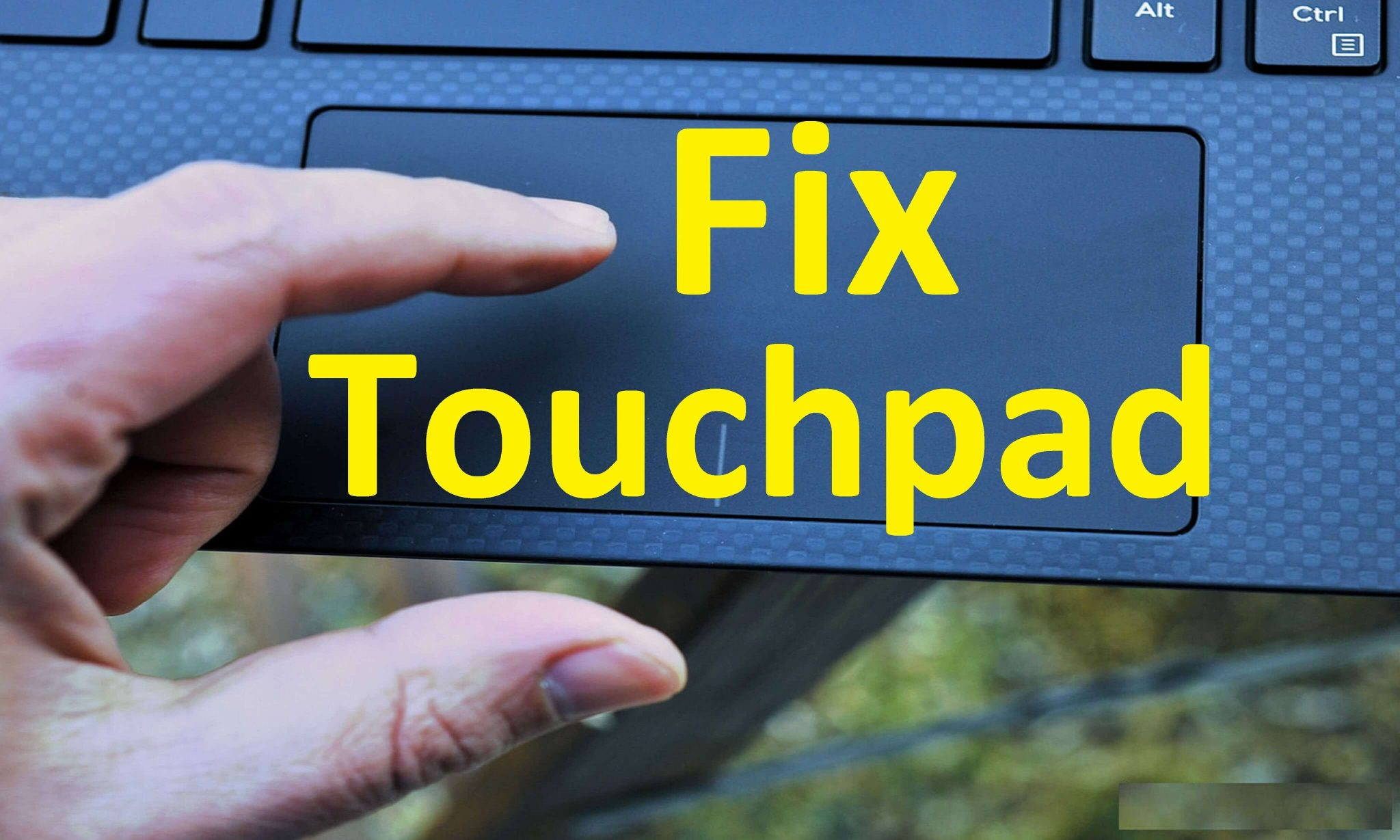 Having Touchpad Issues In Windows 10 Here S How To Fix Them