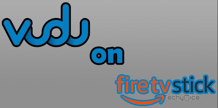 How to Install and Setup Vudu on FireStick? - 2019 - TechyMice