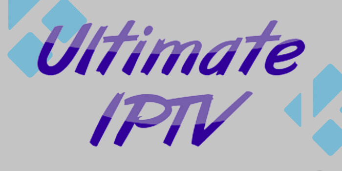 How to Install Ultimate IPTV Addon on Kodi 18 1 and 17 6 Versions