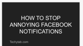 How To Finally Stop Annoying Facebook Notifications
