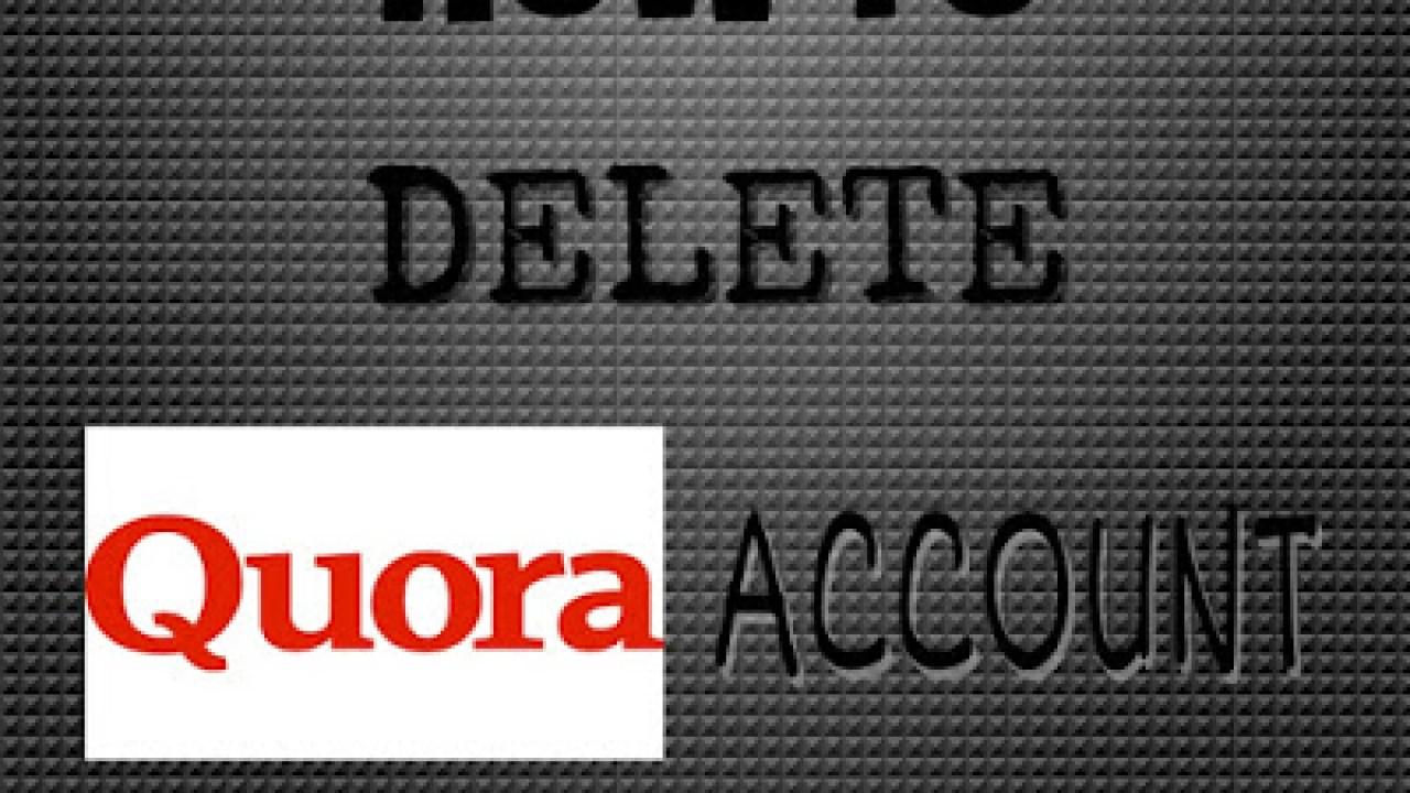 Delete Quora Account: How I Got Rid of Quora Emails permanently