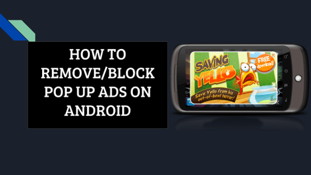 remove pop up ads on Android