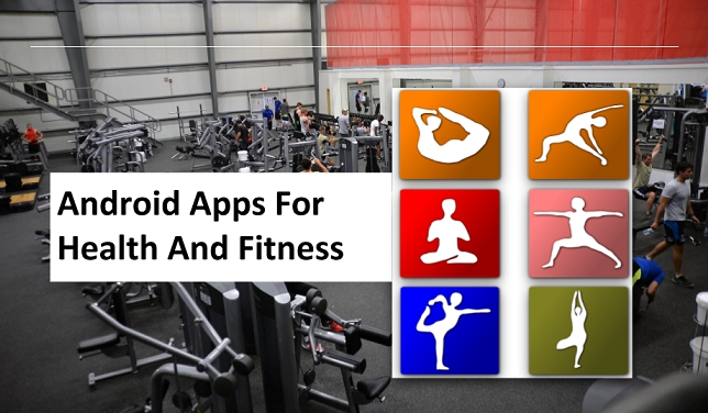 andriod apps for health and fitness