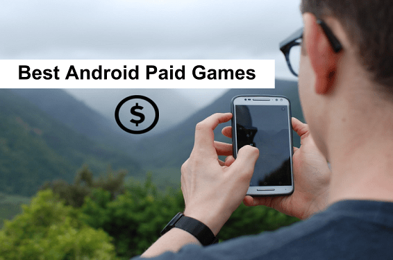 best paid Android Games