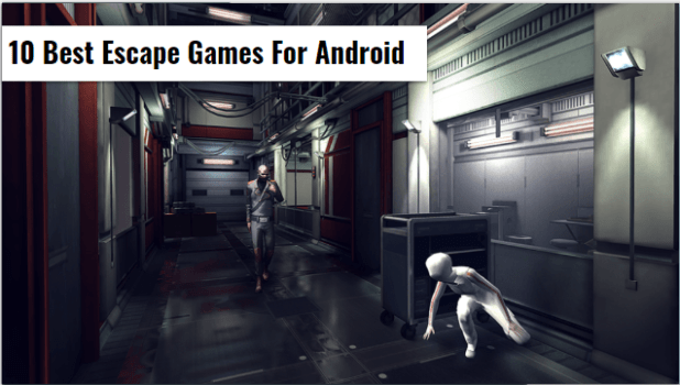 Best Escape Games For Android