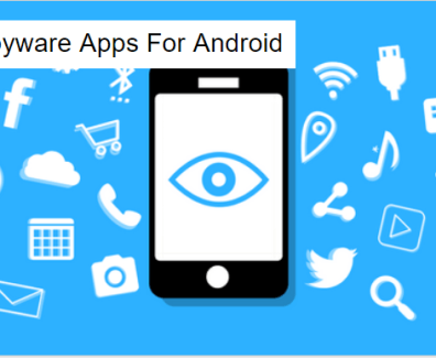 Best Spyware Apps For Android