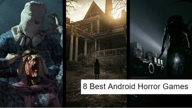 Best Android Horror Games