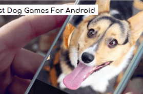 Best Dog Games For Android