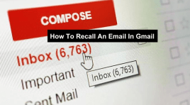 How To Recall An Email In Gmail | Retract Messages Right After Sending