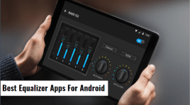 10 Best Equalizer Apps For Android | Get Equalized!!!