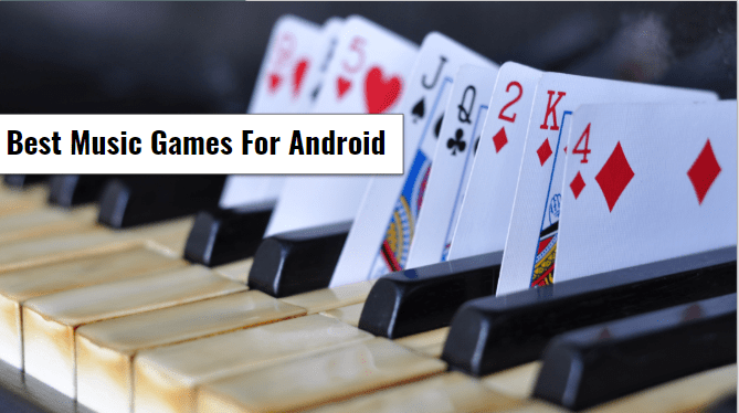 Best Music Games For Android