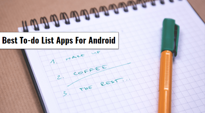 Best To-do List Apps For Andorid