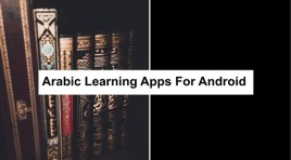 11 Best Arabic Language Learning Apps For Android | Learn Arabic