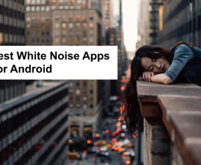 best-white-noise-apps-for-android
