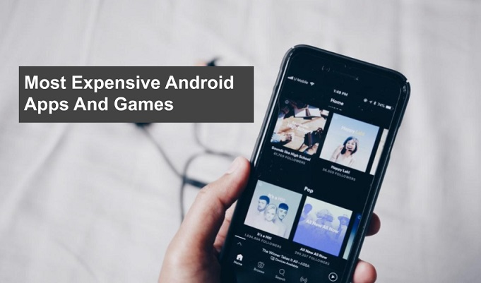 Most Expensive Android Apps And Games