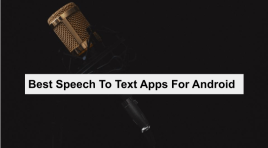 13 Best Dictation Apps For Android 2019 | Speech To Text Converter