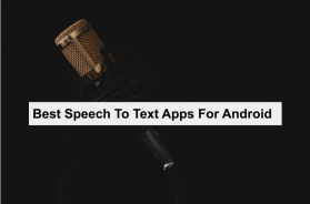 best speech to text apps for android