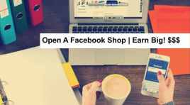 The A – Z Guide Of CREATING FACEBOOK SHOP in 2020