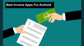 10 Best Invoice Apps For Android 2020 That You Didn't Know About
