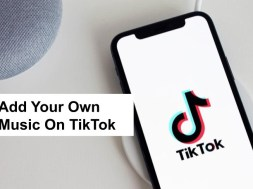 How To Add Your Own Music To Tik Tok