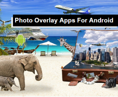 ophoto overlay apps for android