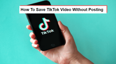 how to save tiktok video without posting