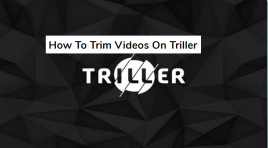 [Guide] How To Trim Videos On Triller in 2020