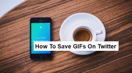 How To Save GIFs From Twitter | Best Method