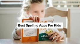15 Best Spelling Apps For Kids 2021 That Work (Top-Tier)