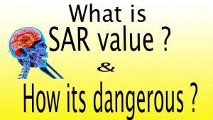 SAR Value Kya Hoti Hai ? What is SAR value? [Hindi]