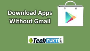 How to Download App from Google Play Store Without Gmail Account | Hindi