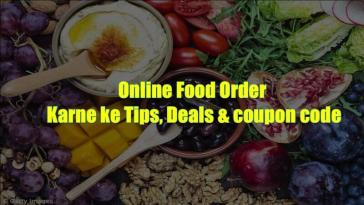 Online Food Order Karne ke Tips, Deals & coupon code