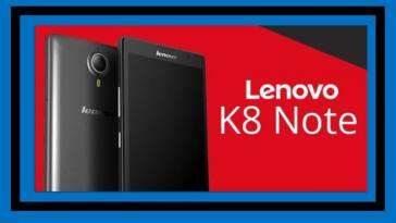 Lenovo K8 Note Launch in India with 4GB RAM & 13MP+5MP Dual Camera