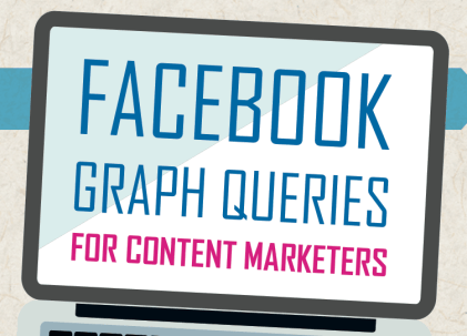 facebook graph queries for content marketers