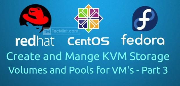 Create KVM Stroage Volumes and Pools