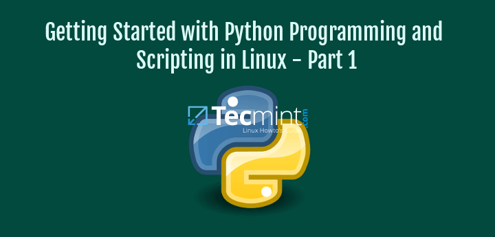 Learn Python Programming Scripting in Linux