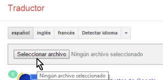 Botón para seleccionar el archivo para traducir en cómo traducir documentos con el traductor de Google