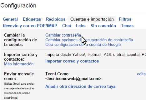 Pestaña Cuentas e importación de Gmail en cómo cambiar la contraseña de Gmail