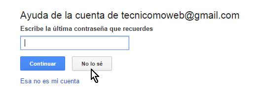 Boton No lo sé para recupera contraseña en cómo cambiar la contraseña de Gmail