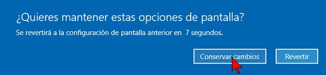 Botón Conservar cambios en cómo cambiar la resolución de la pantalla en Windows 10