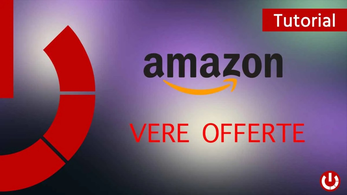 Come vedere le vere offerte di Amazon