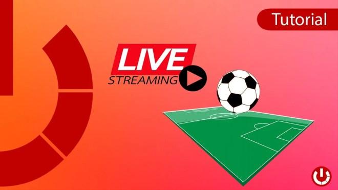 Calcio in Live streaming gratis e da qualsiasi posto!