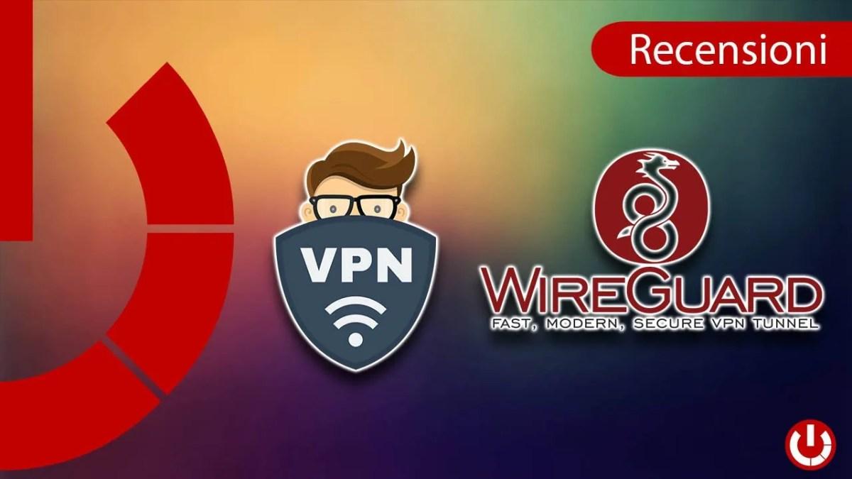 WireGuard, il protocollo VPN del futuro
