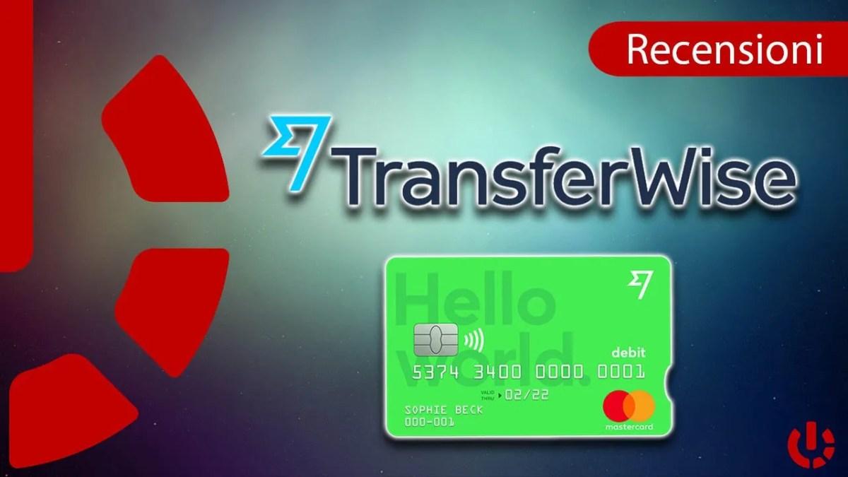 Transferwise: Invio denaro nel mondo e Viaggi al Top