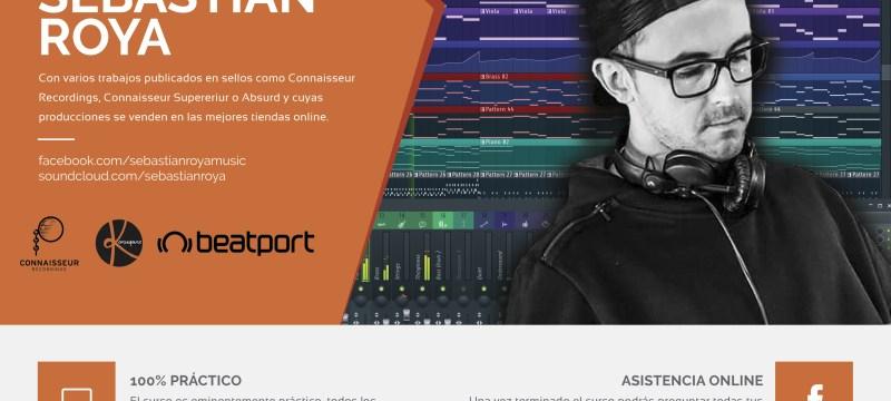 Cartel-Curso-FL-Studio-Sebastian-Roya-Abril-2016-web