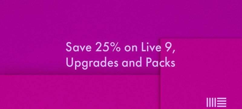 25 por ciento de descuento en paquetes y actualizaciones de Ableton Live 9