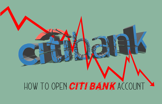 Citi Bank – How to Open Citi Bank Account | Bank with Ease