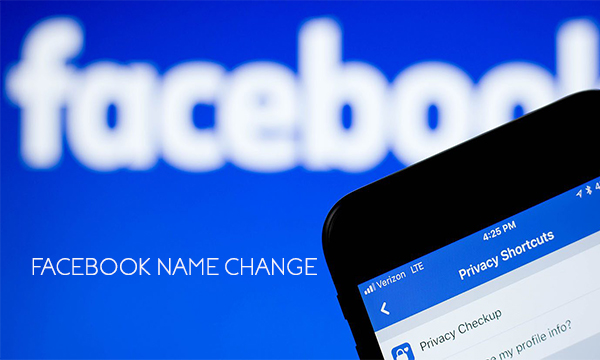 Facebook Name Change – Change Your Name on Facebook | Policy