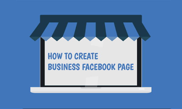 How to Create Business Facebook Page