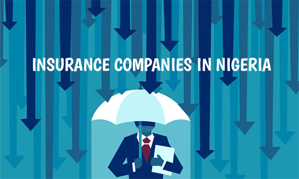 Insurance Companies in Nigeria – Importance of Insurance in Nigeria